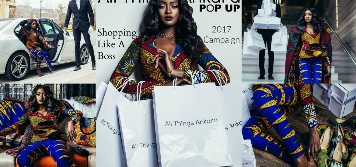 Shopping Like A Boss All Things Ankara Pop Up 2017 Campaign Collage