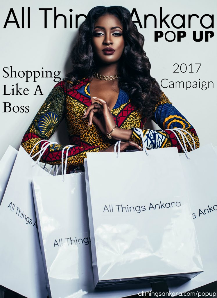Shopping Like A Boss All Things Ankara Pop Up 2017 Campaign (Cover)